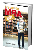 Beyond the MBA Hype | Sameer Kamat